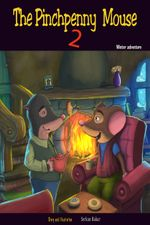 The Pinchpenny Mouse 2 : Winter Adventure - Serkan Bakar