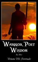 Warrior Poet Wisdom Vol. VII : Fortitude - Luana Mercy