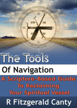 Meditation Essentials - The Tools of Navigation - R. Fitzgerald Canty