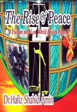 The Rise Of Peace - Dr Hafiz Shahid Amin