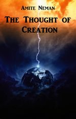 The Thought of Creation - Amite Neman