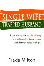 Single Wife Trapped Husband - Freda Milton