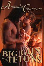 Big Gun On the Tetons - Amanda Couverme