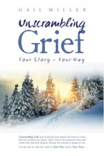 Unscrambling Grief (Illustrated) - Gail Miller