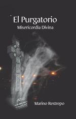 El Purgatorio, Misericordia Divina - Marino Restrepo