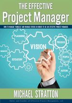 The Effective Project Manager - Michael Stratton