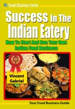 Success In the Indian Eatery - Vincent Gabriel