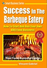 Success In The Barbeque Eatery - Vincent Gabriel