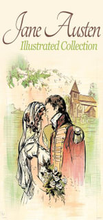 Jane Austen Collection : Illustrated (140+ illustrations With 6 eBooks) - Jane Austen