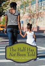 The Half Has Not Been Told - Patricia Betts-Tyus