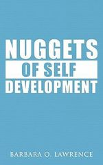 Nuggets of Self Development - Barbara O. Lawrence