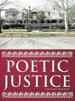 Poetic Justice - Lisa Allen Thompson