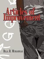 Articles of Improvement - Bilal R. Muhammad