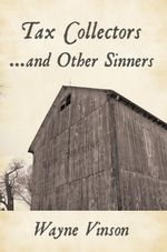 Tax Collectors...and Other Sinners - Wayne Vinson