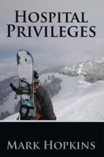 Hospital Privileges - Mark Hopkins