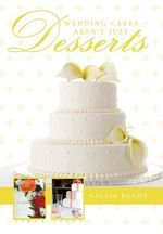 Wedding Cakes Aren't Just Desserts - Sallia Bandy