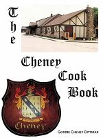 The Cheney Cookbook - Gordie Cheney Dittmar