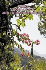 Poems Short Stories and Things Remembered - Gloria G. Blakeney