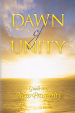 Dawn of Unity : Guide to a New Prosperity - John B Leonard