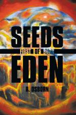 Seeds of Eden : First Born - R. Osborn