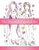The Housewife Paperdoll Set - Jennifer Jo Fay