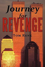 Journey for Revenge : Of the Abused and Silent - Tom Renk