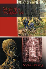 Vincent's Vengeance - Sheila DeLong