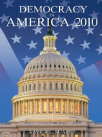Democracy in America : 2010 - Xavier L. Suarez