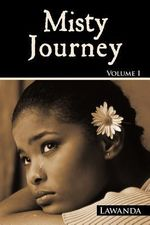 Misty Journey - Lawanda