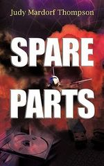 Spare Parts - Judy Mardorf Thompson
