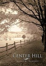 Center Hill - Maury M. Haraway