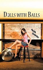 Dolls With Balls - Trevor Johnston