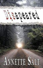 Disapeared - Annette Salt
