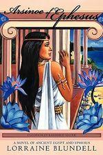 Arsinoe of Ephesus - Lorraine Blundell