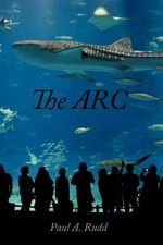 The Arc - Paul A. Rudd