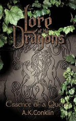 Lore of the Dragons : Essence of a Queen - A. K. Conklin