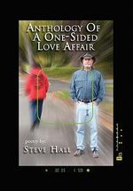 Anthology of a One-Sided Love Affair - Steve Hall