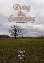 Dying for Something - Marty Hall