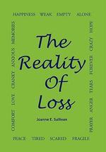 The Reality of Loss - Joanne E. Sullivan