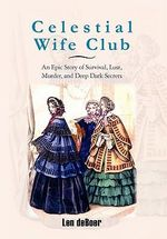 Celestial Wife Club - Len Deboer