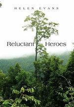 Reluctant Heroes - Helen Evans