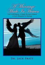 A Marriage Made in Heaven - Dr Jack Pratt