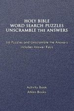 Holy Bible Word Search Puzzles Unscramble the Answers - Atkins Books