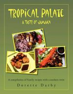 Tropical Palate Taste of Jamaica - Dorette Darby