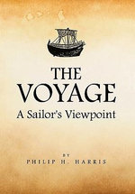 The Voyage : A Sailor's Viewpoint - Philip Harris