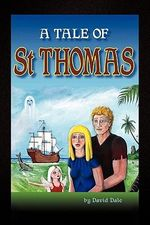 A Tale of St Thomas - David Dale