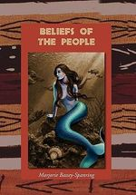Beliefs of the People - Marjorie Bassey-Spanring