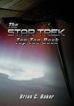 The Star Trek Top Ten Book - Brian C. Baker