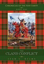 The Clans Conflict - Sean C. Helms