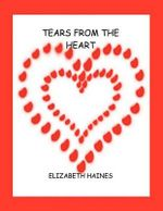Tears from the Heart - Elizabeth Haines